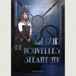 elixir-de-nouvelles-steampunk-par-delphine-schmitz
