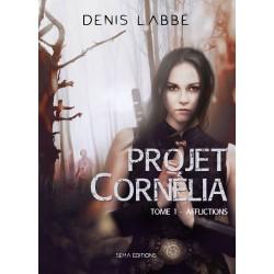 projet-cornelia-tome-1-afflictions-par-denis-labbe