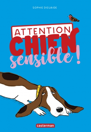 attention chien sensible