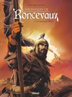 Chroniques de Roncevaux - Tome 1