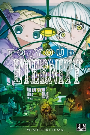 To Your Eternity tome 14