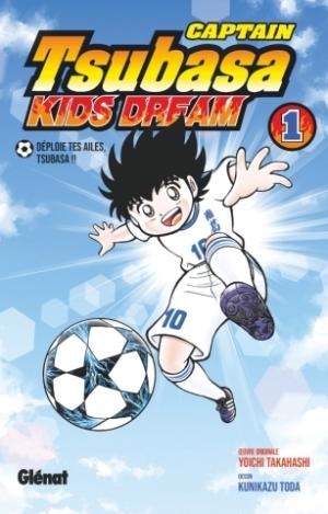 Captain Tsubasa Kids Dream - Tome 1