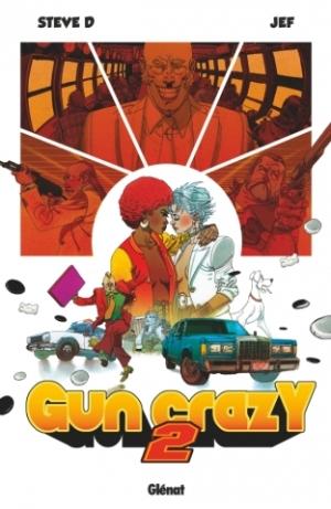 Gun Crazy - Tome 2