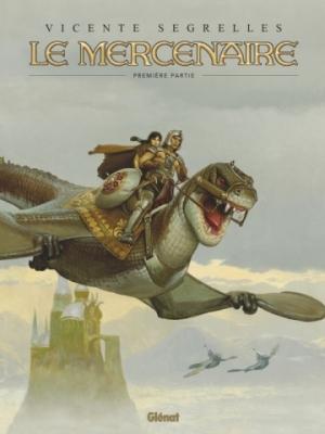 Le Mercenaire - Intégrale Tome 1