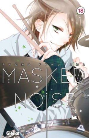 Masked Noise - Tome 18