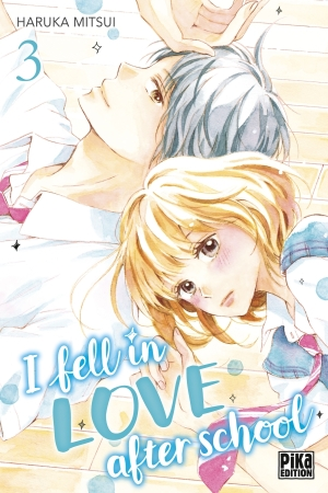 I fell in love after school tome 3