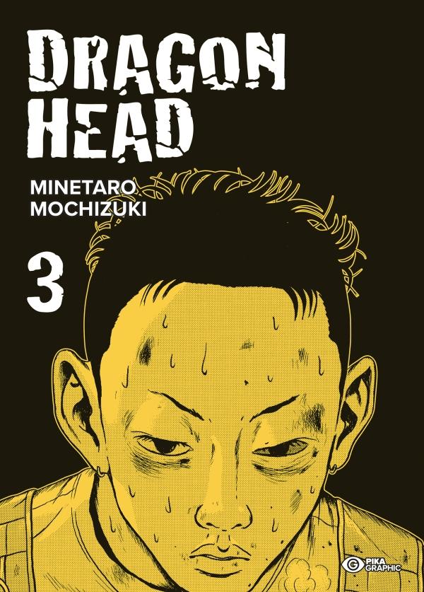 Dragon Head tome 3