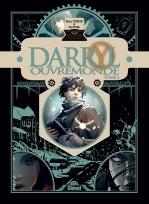 Darryl Ouvremonde - Tome 2