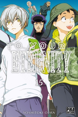 To Your Eternity tome 15