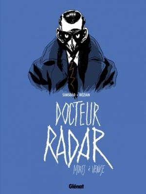 Docteur Radar - Tome 3