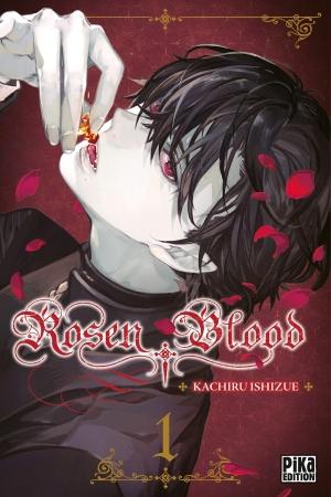 Rosen Blood tome 1
