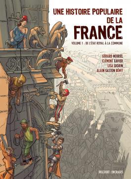 Une Histoire populaire de la France T01