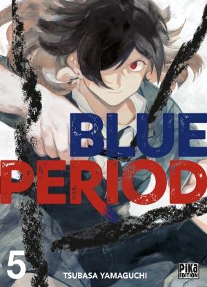 Blue Period tome 5